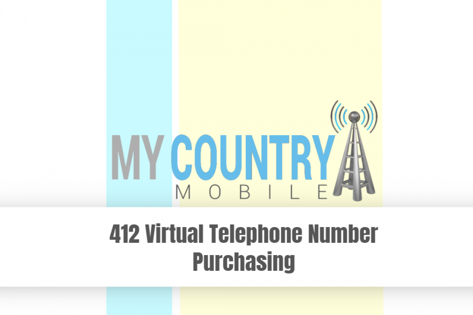 412 Virtual Telephone Number Purchasing - My Country Mobile