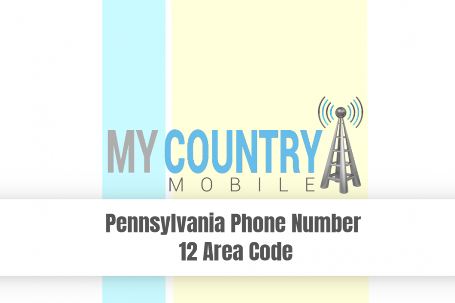 Pennsylvania Phone Number 412 Area Code - My Country Mobile
