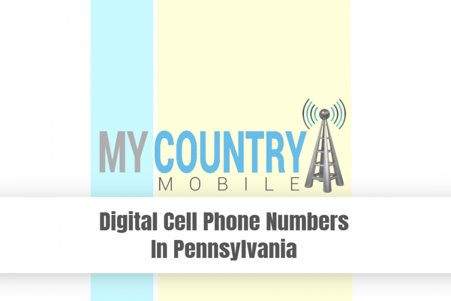 Digital Cell Phone Numbers in Pennsylvania - My Country Mobile