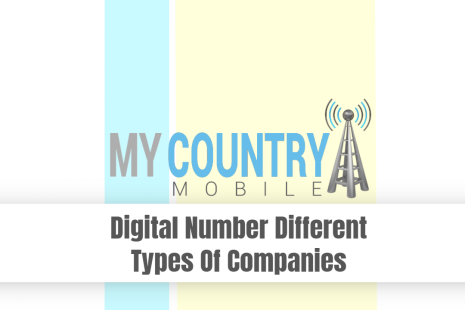 Digital Number Different Types Of Companies - My Country Mobile